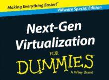 Next-Gen Virtualization for Dummies DCMA