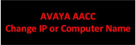 Change Avaya AACC Hostname